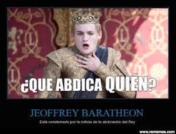 Joffrey Meme - el rey abdica los mejores memes cosas que adoro pinterest