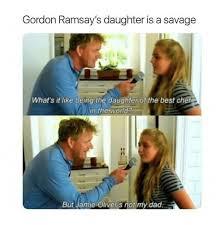 Masterchef Meme - gordon ramsay s daughter is a savage bobby flay chef gordon