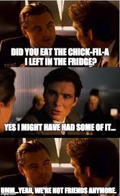 Chick Fil A Meme - inception chick fil a imgflip