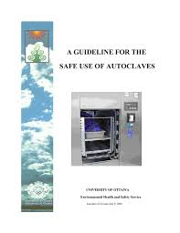 a guideline for the safe use of autoclaves