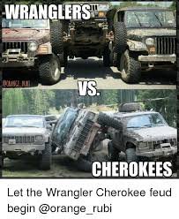 Meme Wrangler - wranglers vis cherokee let the wrangler cherokee feud begin jeep
