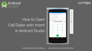 call android how to open call dialer with intent in android studio sanktips