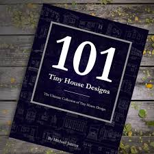 home design 101 pick the best of 101 tiny house designs 101 home design kunts