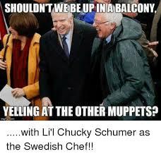 Swedish Chef Meme - shouldntwebeupinabalcony yelling atthe othermuppets with li l