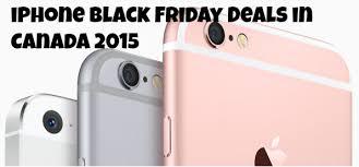 black friday canada best deals iphone black friday deals in canada 2015