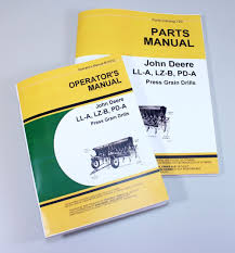 lot john deere ll a lz b pd a press grain drill owners operators