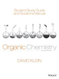 student study guide and solutions manual ta organic chemistry 2e