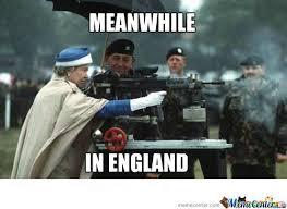 Queen Of England Meme - queen of england one real badass by kickassia meme center