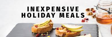 inexpensive holiday meals