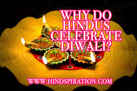why do hindus celebrate diwali hindspiration