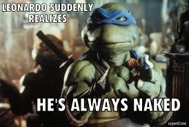 Naked Meme - wtf teenage mutant ninja turtles 1990 1 2 3 wtf watch the