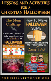 lessons u0026 activities for a christian halloween christianity cove