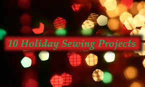 10 festive sewing projects
