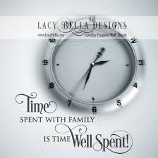 time spent with family is time well spent vinyl wall decal around