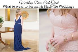 wedding dress code louella reese wedding dress code guide ii louella reese