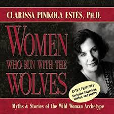 who run with the wolves audiobook clarissa pinkola estes
