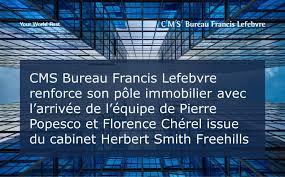 Bureau Francis Lefebvre Renforce Son Pôle Immobilier Cms Bureau Francis Lefebvre Lyon