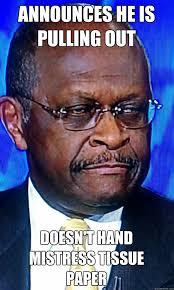 Herman Cain Meme - herman cain pizza man memes quickmeme