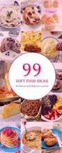 best 25 soft diet ideas on pinterest soft food diets soft