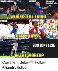 Lewandowski Memes - asoccerclub lewandowski neymar futbol who is the third griezmann
