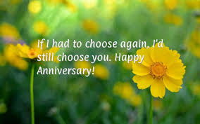 Anniversary Wishes Wedding Sms Happy Anniversary Messages Amp Sms For Marriage Always Wish If I Had To Choose Again I U0027d Still Choose You Happy Anniversary