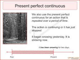 present perfect continuous lesson plans off2class