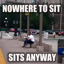 Sitting Meme - the funniest meme on the world wide website streets mn