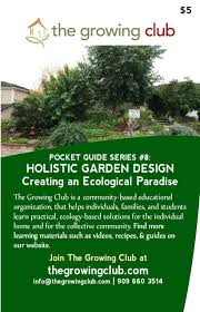 holistic garden design creating an ecological paradise u2013