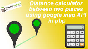 Google Maps Places Api Distance Calculator Between Two Places Using Google Map Api In Php