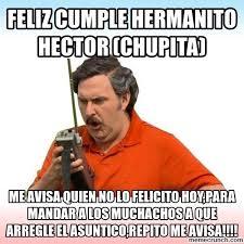 Hector Meme - cumple hermanito hector chupita