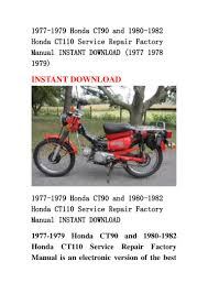1977 1979 honda ct90 and 1980 1982 honda ct110 service repair factory u2026