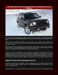 2012 jeep patriot for sale 2012 jeep patriot for sale in springfield delivers matchless power an