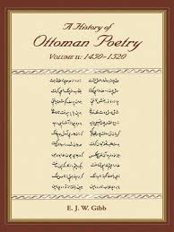 Ottoman Poetry A History Of Ottoman Poetry Volume Vi By E J W Gibb Overdrive