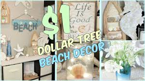 Beach Homes Decor by Dollar Tree Beach Home Decor Ideas Youtube