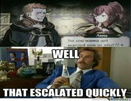 Well That Escalated Quickly Meme - random fire emblem awakening well that escalated quickly