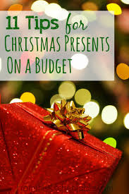 11 tips for christmas presents on a budget budgeting holidays