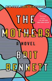 mother s the mothers by brit bennett penguinrandomhouse com