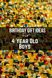 40 best birthday gift ideas for 4 year old boys birthday gifts
