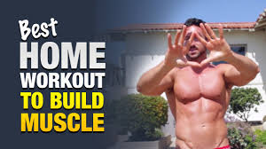 best home workout for to build do this anywhere to get