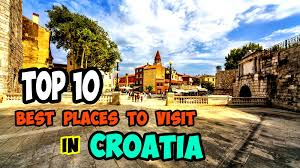top 10 best places to visit in croatia
