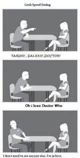 Geek Speed Dating Meme - the girl gave a bit of a calm reaction if you ask me i would be