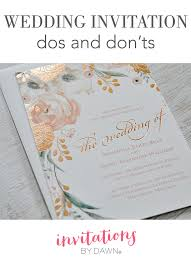 wedding invitation dos and don u0027ts invitations by dawn
