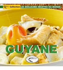 cuisine guyanaise guyane editions orphie