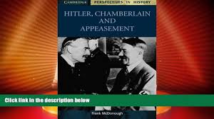 best price chamberlain and appeasement cambridge
