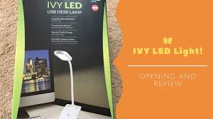 ivy led usb desk lamp opening and review youtube