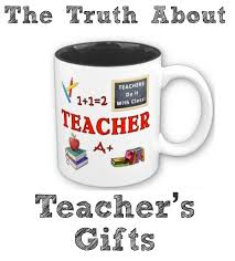 Coffee Mugs For Guys Rants From Mommyland The Truth About Teacher Gifts