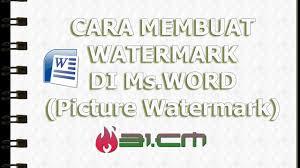 cara membuat tulisan watermark di excel cara membuat watermark di ms word picture watermark youtube