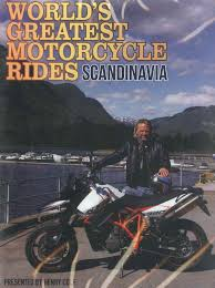 worlds greatest motorcycle rides scandinavia national motorcycle