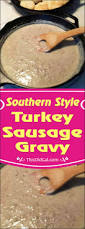 southern style turkey sausage gravy this old gal