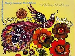 faulkner light in august light in august mary lauren mcmillon william faulkner saskia